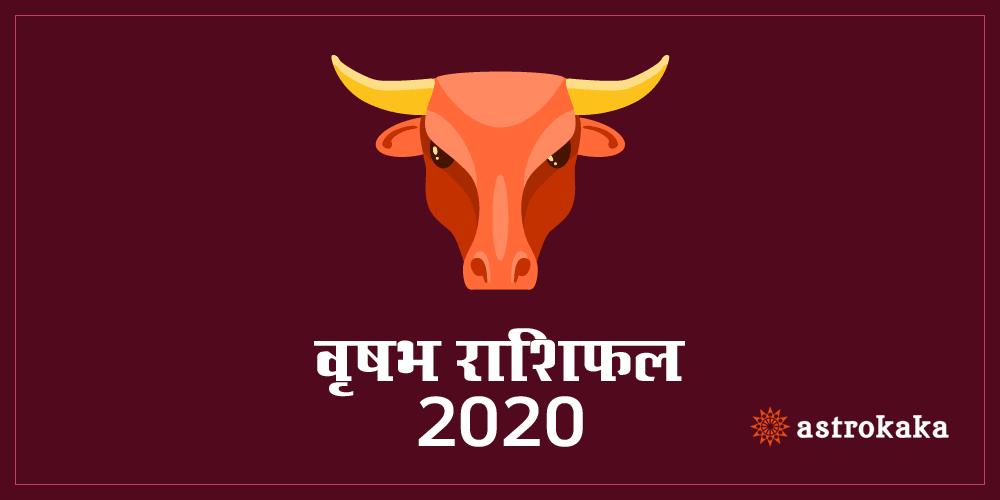 Yearly Vrishabha Rashifal 2020