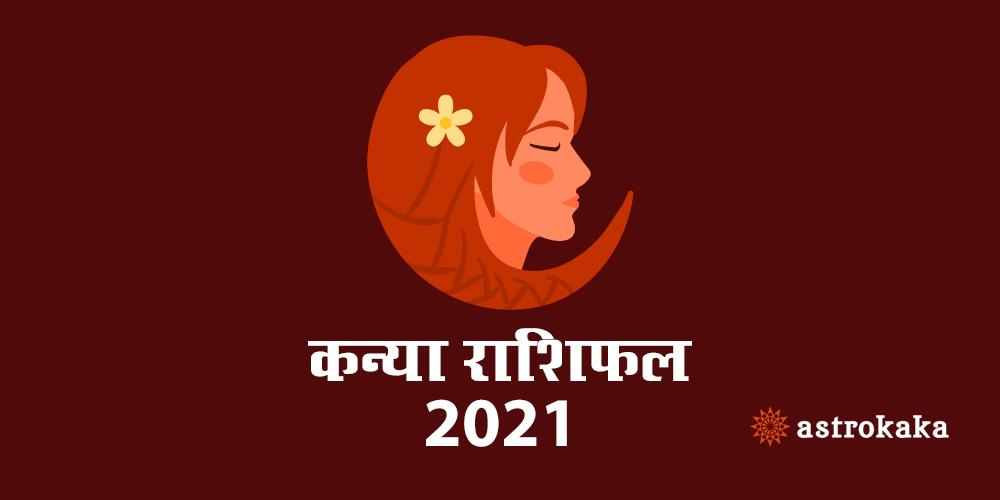 Yearly Kanya (Virgo) Rashifal 2021